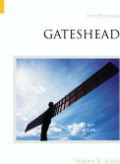Gateshead History and Guide