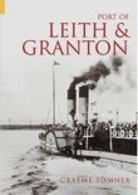 The Port of Leith & Granton