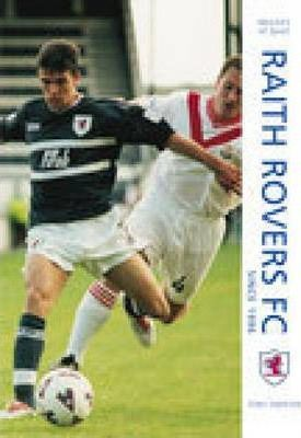 Raith Rovers Football Club Since 1996