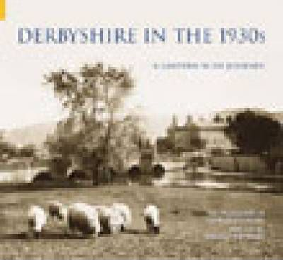 Derbyshire in the 1930s