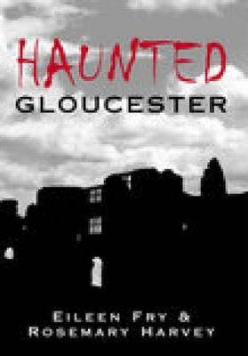 Haunted Gloucester