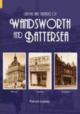 Cinemas and Theatres of Wandsworth and Battersea