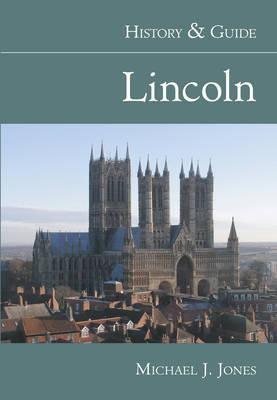 Lincoln History & Guide