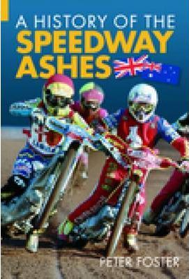 History of the Speedway Ashes