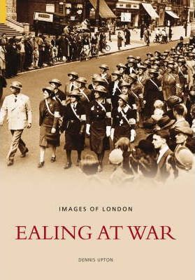 Ealing at War