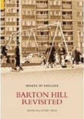 Barton Hill Revisited