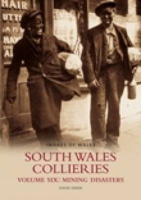 South Wales Collieries Vol 6