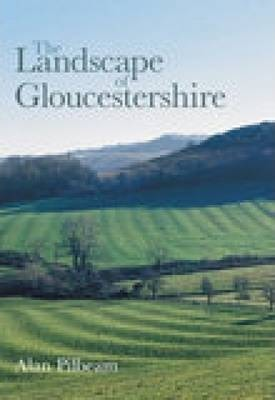 The Landscape of Gloucestershire