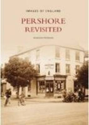 Pershore Revisited