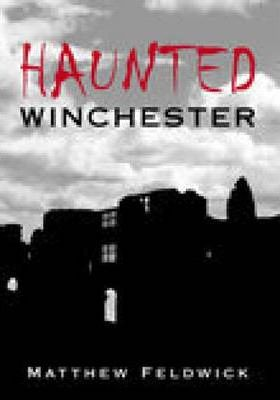 Haunted Winchester