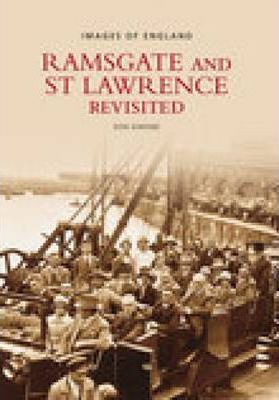 Ramsgate & St Lawrence Revisited