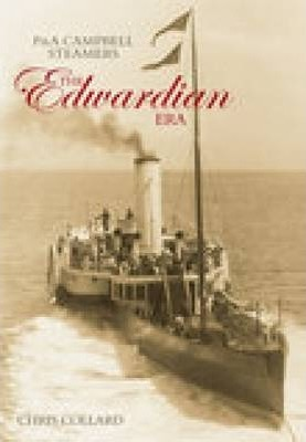 P&A Campbell Steamers: The Edwardian Era