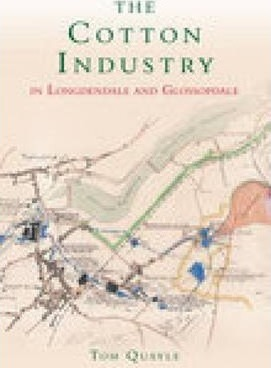 The Cotton Industry in Longdendale & Glossopdale