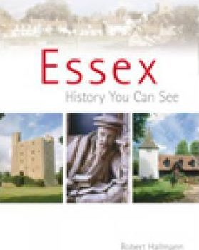 Essex: A History You Can See