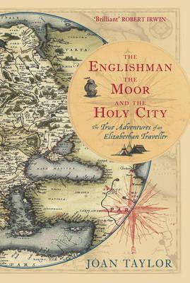 Englishman, the Moor and the Holy City