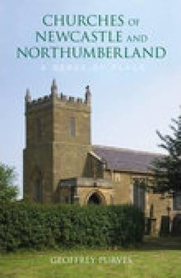 The Churches of Newcastle and Northumberland: A Sense of Place
