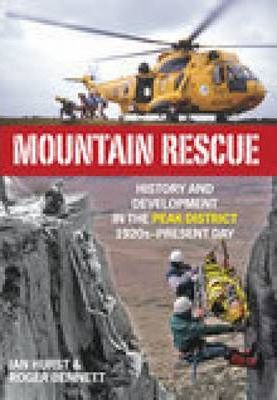 Mountain Rescue in the Peak District 1920s to 2007