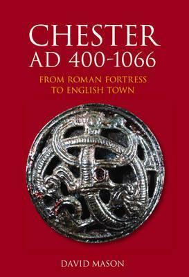 Chester AD 400-1066