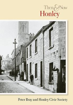 Honley Then and Now