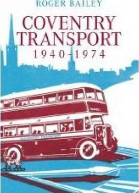 Coventry Transport 1940 - 1974