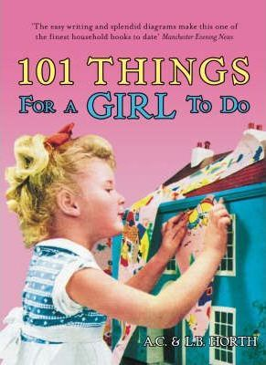 101 Things For Girls To Do
