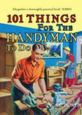 101 Things for the Handyman to Do