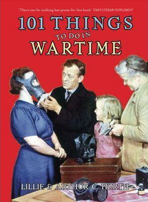 101 Things to Do in Wartime