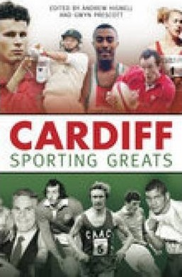Cardiff Sporting Greats