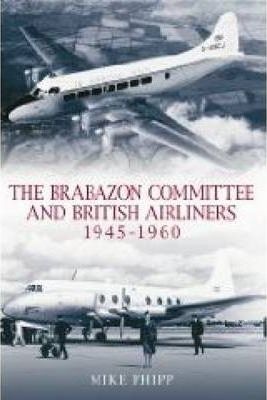 Brabazon Committee and Airliners 1945 - 1960