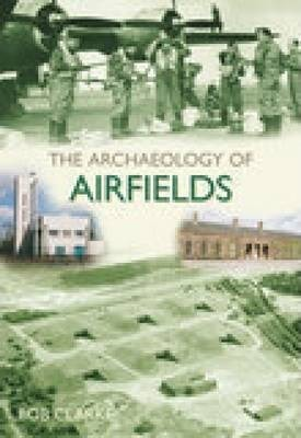Archaeology of Airfields