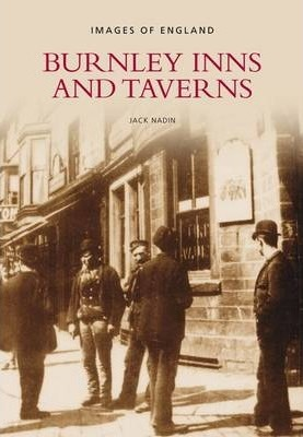 Burnley Inns & Taverns