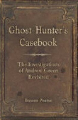 Ghost-Hunter's Casebook