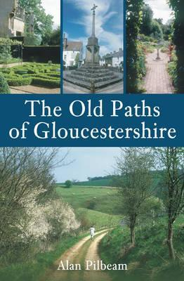 The Old Paths of Gloucestershire