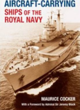 Aircraft-Carrying Ships of the Royal Navy
