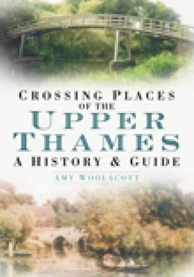 Crossing Places of the Upper Thames