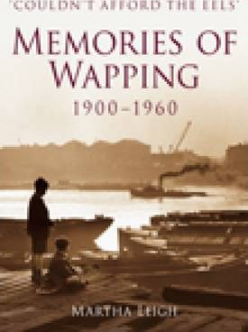 Memories of Wapping 1900-1960