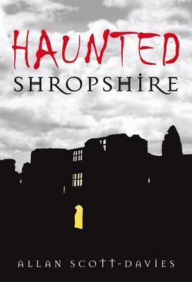 Haunted Shropshire