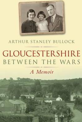 Gloucestershire Between the Wars
