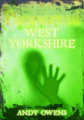 Paranormal West Yorkshire