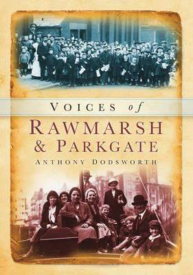 Voices of Rawmarsh and Parkgate