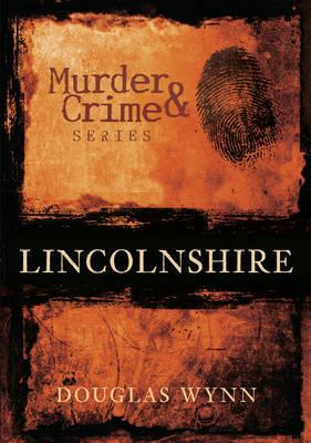 Lincolnshire Murder and Crime