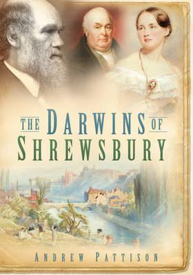 The Darwins of Shrewsbury