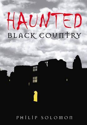 Haunted Black Country