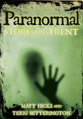 Paranormal Stoke-on-Trent