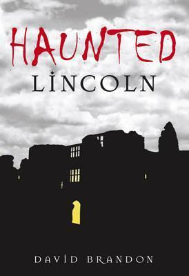 Haunted Lincoln