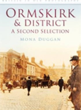 Ormskirk & District in Old Photographs