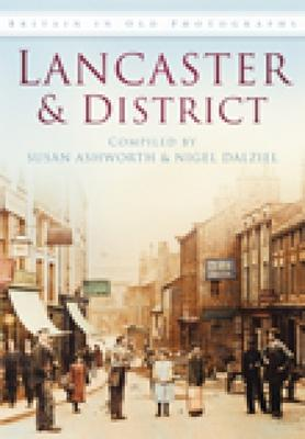 Lancaster & District in Old Photographs