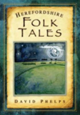 Herefordshire Folk Tales
