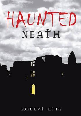 Haunted Neath