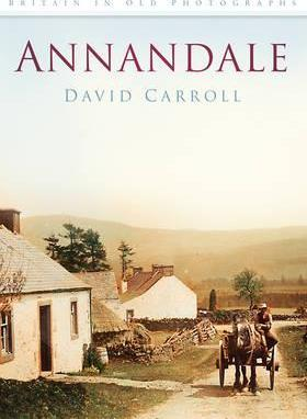Annandale in Old Photographs
